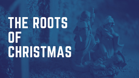 The Roots of Christmas